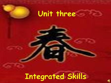 Unit three Integrated Skills They play a game called …