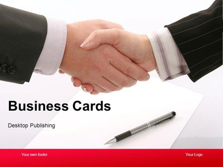 Desktop Publishing Business Cards Your LogoYour own footer.