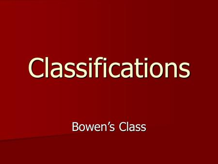 Classifications Bowen's Class. Quadrilateral Any four sided polygon Any four sided polygon.