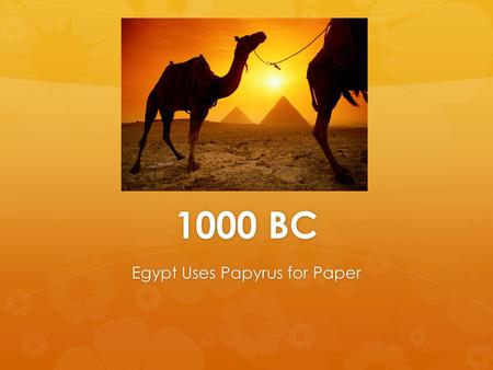 Egypt Uses Papyrus for Paper