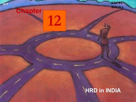 EXCEL BOOKS 12-1 Chapter 12 HRD in INDIA.