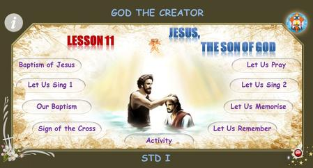 STD I GOD THE CREATOR Baptism of Jesus Let Us Memorise Sign of the Cross Let Us Sing 2 Our Baptism Let Us Sing 1 Let Us Pray Let Us Remember Activity.