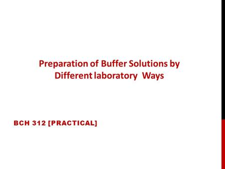 Preparation of Buffer Solutions by Different laboratory Ways