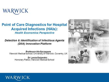 Point of Care Diagnostics for Hospital Acquired Infections (HAIs): Health Economics Perspective Detection & Identification of Infectious Agents (DIIA)