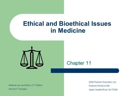 Ethical and Bioethical Issues in Medicine