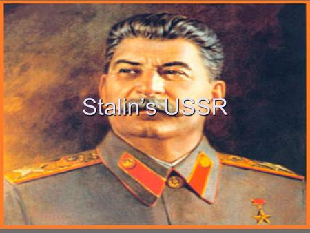 Stalin's USSR. Stalin's 5 Year Plan Stalin wants to create a perfect Communist state His major focus is on industrialization Building industry Improving.