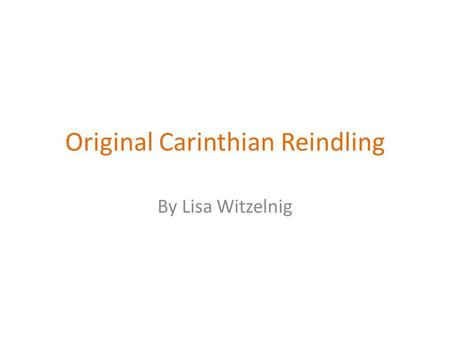 Original Carinthian Reindling By Lisa Witzelnig. Ingredients: For the Yeast dough: 500 g of flour (flatly) 30 g Yeast 100 g of butter 4 pieces of yolks.