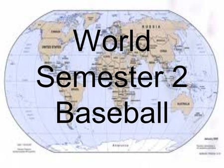 World Semester 2 Baseball. The first successful slave revolt took place here Haiti.