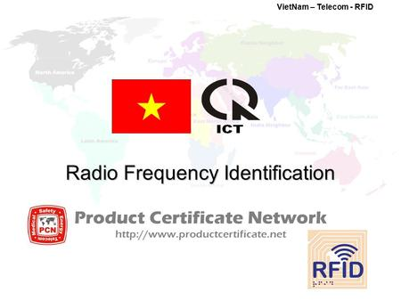 Radio Frequency Identification Product Certificate Network  VietNam – Telecom - RFID.