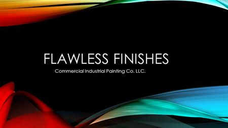FLAWLESS FINISHES Commercial Industrial Painting Co. LLC.