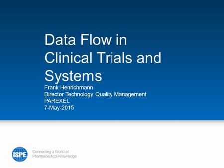 Data Flow in Clinical Trials and Systems