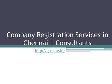 Company Registration Services in Chennai | Consultants