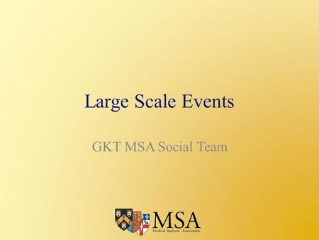 Large Scale Events GKT MSA Social Team. Who are we?