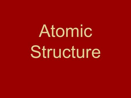 Atomic Structure Atoms True or False: An atom is the smallest particle of an element that retains its identity in a chemical reaction. True False.
