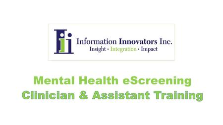 Mental Health eScreening (MHE) tablets present mental health assessments to newly registering OEF/OIF/OND Veterans who are willing to begin their initial.