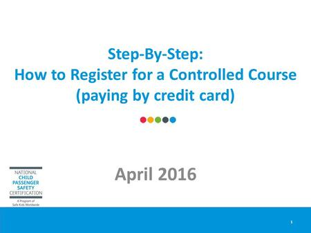 Step-By-Step: How to Register for a Controlled Course (paying by credit card) April 2016 1.