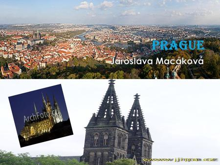  Prague is the capital and the largest city of the Czech Republic.  It is the fourteenth largest city in European Union.  It is also the historical.