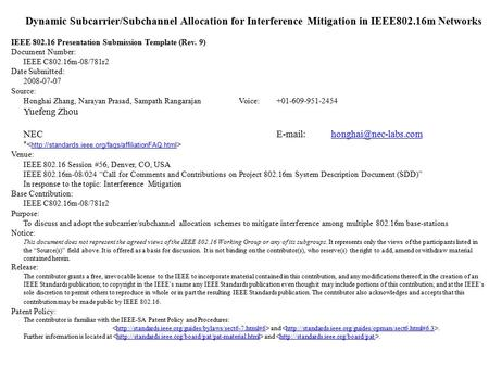 Dynamic Subcarrier/Subchannel Allocation for Interference Mitigation in IEEE802.16m Networks IEEE 802.16 Presentation Submission Template (Rev. 9) Document.