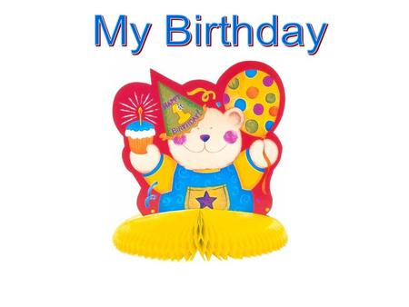 """My birthday is coming, I can't wait for that day come! I will invite all of my friends."" said a happy bear."