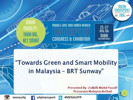 """Towards Green and Smart Mobility in Malaysia – BRT Sunway"""