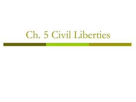 can the government limit civil liberties Yet, most of the states that are potential targets of terrorist attacks are states devoted to constitutional democracy, the rule of law, limited government and civil liberties.