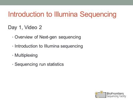 Introduction to Illumina Sequencing