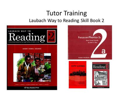 Tutor Training Laubach Way to Reading Skill Book 2.