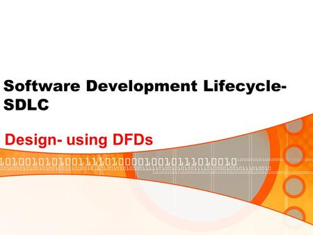 Software Development Lifecycle- SDLC Design- using DFDs.