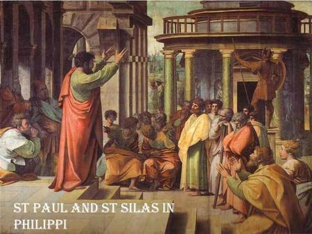St paul and st Silas in Philippi. St Silas St Paul philippi.