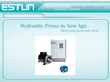 Hydraulic Press in New Age --Drive your press with servo.