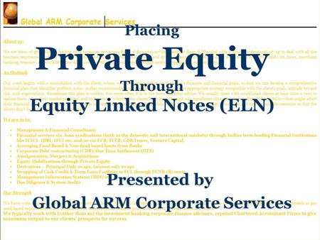 Placing Private Equity Through Equity Linked Notes (ELN) Presented by Global ARM Corporate Services.