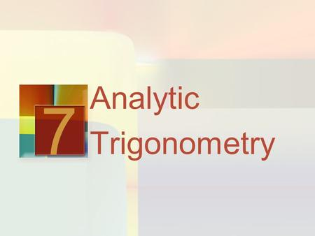 Analytic Trigonometry 7. Trigonometric Equations 7.5.
