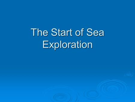 The Start of Sea Exploration. -For many years, the Silk Road connected China to the Middle East and Europe.