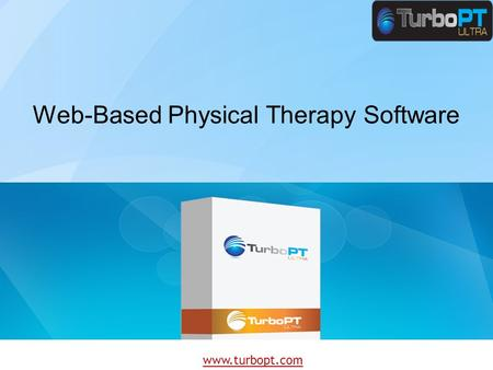Www.turbopt.com Web-Based Physical Therapy Software.