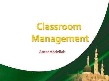 Antar Abdellah. Managing a classroom means, among other things, that you have to set rules and procedures of conduct to your students. This includes: