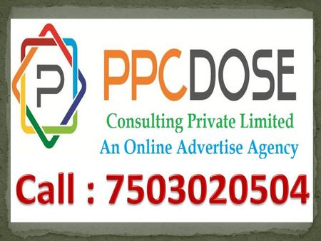 PPC Dose Consulting Private Limited is a PPC Services Provider Company for Tech Support industries. We designed our campaign as per client market goals.
