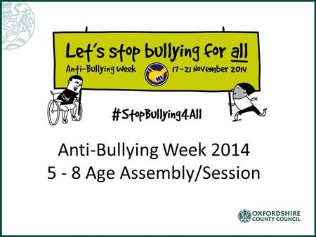 Anti-Bullying Week Age Assembly/Session