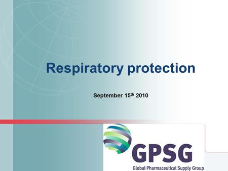 Respiratory protection September 15 th 2010. Control Respiratory protection Significant reliance on PPE Excellent practices/procedures required to be.