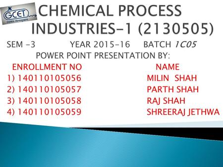 CHEMICAL PROCESS INDUSTRIES-1 ( )