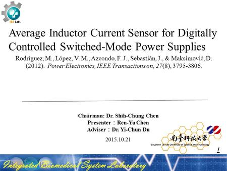 2015.10.21 Average Inductor Current Sensor for Digitally Controlled Switched-Mode Power Supplies Rodríguez, M., López, V. M., Azcondo, F. J., Sebastián,