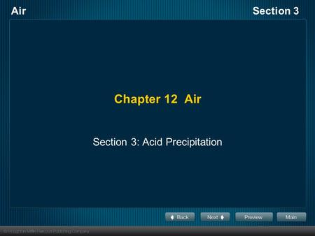 AirSection 3 Chapter 12 Air Section 3: Acid Precipitation.