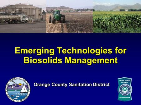 Emerging Technologies for Biosolids Management