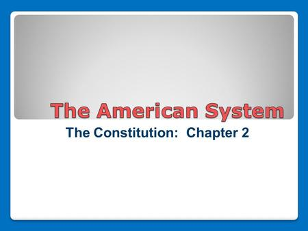 The Constitution: Chapter 2. 1. Independent Judiciary 2. No Quartering Troops in Private Homes 3. Freedom of Trade.
