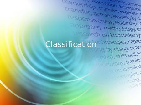 "Classification. Hazard Classification The GHS is designed to identify and classify the ""hazards"" of the substances or mixtures, and to communicate those."
