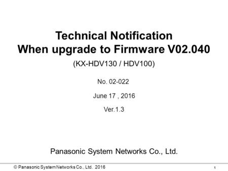 Technical Notification When upgrade to Firmware V02.040