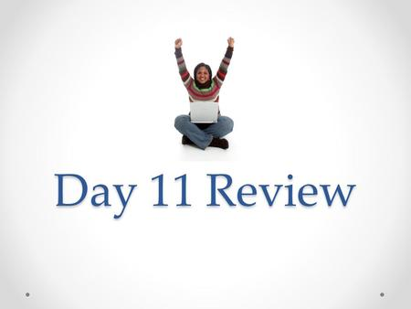 Day 11 Review. Where would I click to send an email?