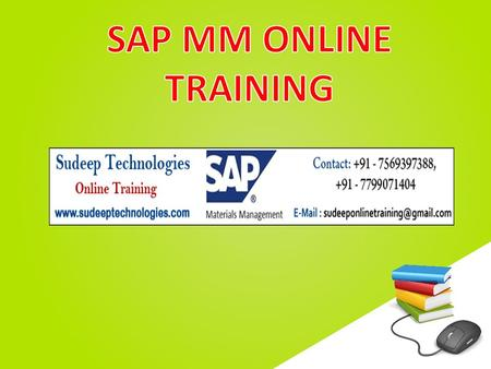 Www.free-ppt-templates.com. SUDEEP Technologies is one of the leading Training Company involved in providing SAP MM ONLINE TRAINING. Our Trainers are.