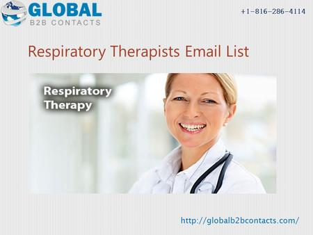 Respiratory Therapists  List  +1-816-286-4114.