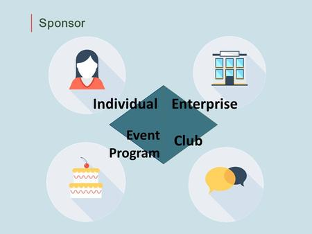 Sponsor IndividualEnterprise Event Program Club. Enterprise Sponsor Marketing to be connected public interest Volunteer activity of executives and staff.