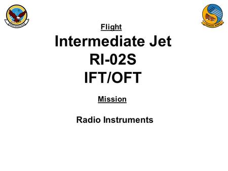 Flight Mission Intermediate Jet RI-02S IFT/OFT Radio Instruments.
